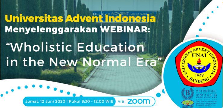 "Update Webinar ""Wholistic Education in the New Normal Era"""