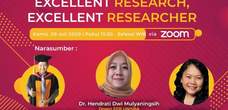 Webinar Pascasarjana Magister Manajemen Seri 1 – Excellent Research, Excellent Researcher