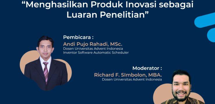 Webinar LPPM – Menghasilkan Produk Inovasi sebagai Luaran Penelitian
