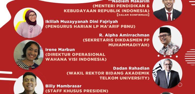 Webinar Nasional Indonesia Bangkit Seri 6 – Diskusi Tokoh Pendidikan Indonesia di Masa Pandemi Covid-19