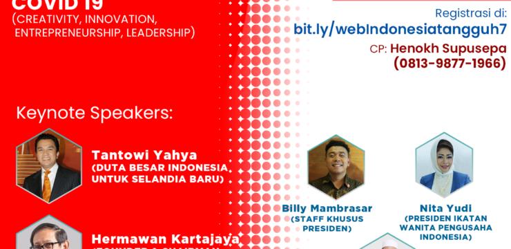 Webinar Nasional Indonesia Tangguh Seri 7 – Menolong UMKM Berbasis Ekspor Bertahan di Era Covid-19 (Creativity, Innovation, Entrepreneurship, Leadership)