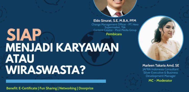 """Webinar Alumni Homecoming 2021 """"Siap Menjadi Karyawan Atau Wiraswasta?"""""""