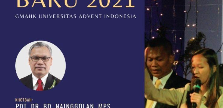 Tutup Buka Tahun 2020-2021 Universitas Advent Indonesia
